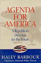 Agenda for America : a Republican direction for the future