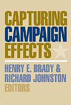 Capturing campaign effects