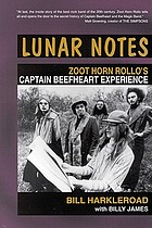 Lunar notes : Zoot Horn Rollo's Captain Beefheart experience