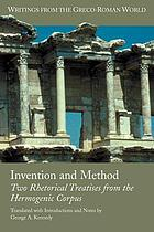 Invention and method : two rhetorical treatises from the Hermogenic corpus