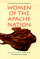 Women of the Apache nation : voices of truth