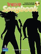 Top notch pop songbook : 40 songs and Karaoke for English language learning