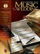 Planning the music for your wedding : [piano solo]