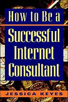 How to be a successful Internet consultant