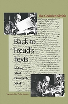 Back to Freud's texts : making silent documents speak