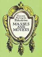 Masses and motets : based on Raffaele Casimiri's edition