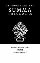 Summa theologiae. [Vol.23], [Virtue (1a2ae. 55-67)Virtue (Ia2ae. 55-67)Virtue : (1a2æ. 55-67)