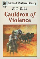 Cauldron of violence