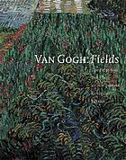 Van Gogh : fields : the Field with poppies and the artists' dispute