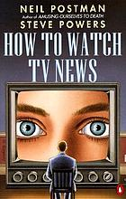 How to watch TV newsHow to watch TV news