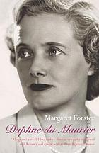Daphne du Maurier : the secret life of the renowned storyteller
