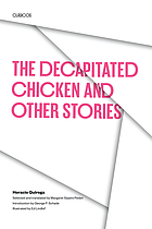 The decapitated chicken, and other stories