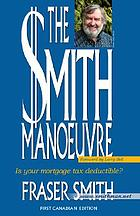 The Smith manoeuvre : is your mortgage tax deductible?