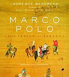 Marco Polo [from Venice to Xanadu]