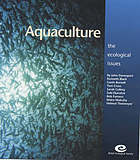 Aquaculture : the ecological issues