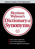 Webster's new dictionary of synonyms : a dictionary of discriminated synonyms with antonyms and analogous and contrasted words