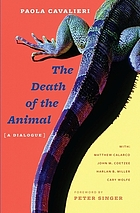 The death of the animal : a dialogue