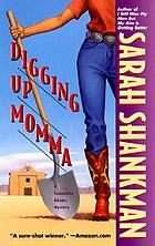 Digging up momma : a Samantha Adams mystery