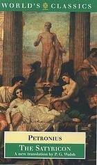 The Satyricon of Petronius Arbiter