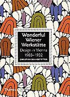 Wiener Werkstaette : design in Vienna, 1903-1932