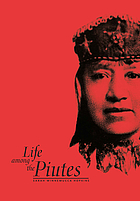 Life among the Piutes : their wrongs and claims