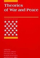 Theories of war and peace : an international security reader