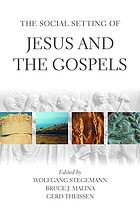 The social setting of Jesus and the Gospels