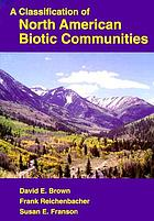 A classification of North American biotic communities