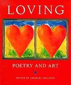 Loving : poetry and art