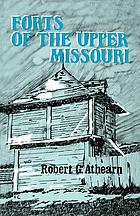 Forts of the Upper Missouri