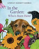 In the garden : who's been here?