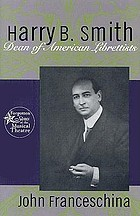 Harry B. Smith : a biography