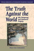The truth against the world : Iolo Morganwg and Romantic forgery