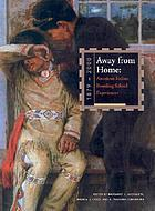 Away from home : American Indian boarding school experiences, 1879-2000