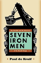 Seven iron men : the Merritts and the discovery of the Mesabi Range