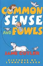 Common sense and fowls