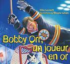 Bobby Orr, un joueur en or!