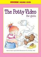 The potty movie for girls : starring Hannah