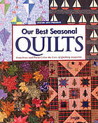 Our best seasonal quilts : from Fons and Porter's for the love of quilting magazine