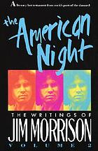 The American night : the writings of Jim Morrison, volume 2