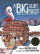 A big quiet house : a Yiddish folktale from Eastern Europe