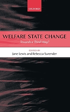 Welfare state change : towards a Third Way?
