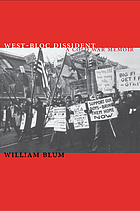 West-Bloc dissident : a Cold War memoir