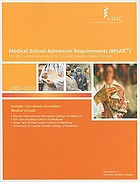 Medical school admission requirements (MSAR) : the most authoritative guide to U.S. and Canadian medical schools