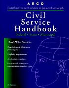 Civil service handbook : how to get a civil service job : the complete study guide and test-tutor