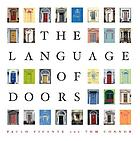 The language of doors : entranceways from colonial to art deco : how to identify and adapt them to your home