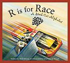 R is for race : a stock car alphabet
