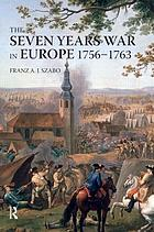 The Seven Years War in Europe, 1756-1763