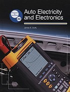 Auto electricity and electronics : principles, diagnosis, testing, and service of all major electrical, electronic, and computer control systems