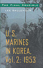 The final crucible : U.S. Marines in Korea